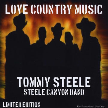 Love Country Music - Tommy Steele Band